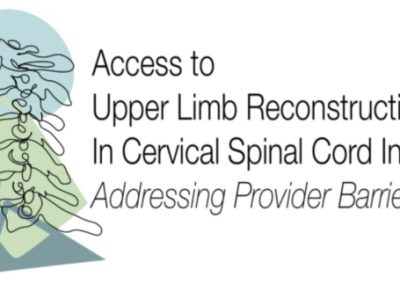 Increasing Access to Upper Limb Reconstruction for Cervical Spinal Cord Injury